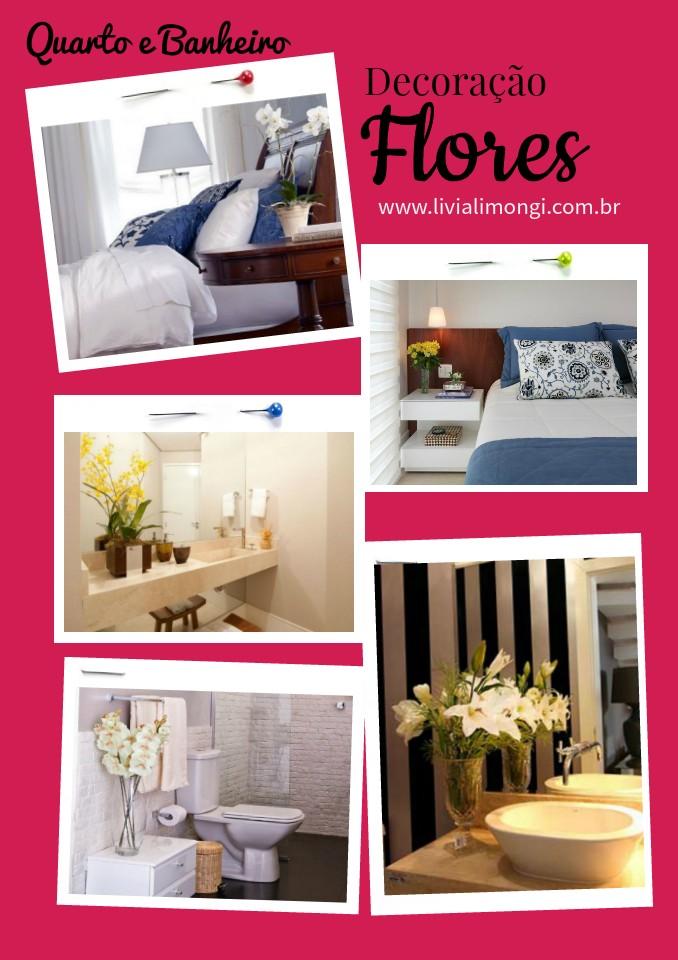 Decoração com vasos de flores no quarto e banheiro