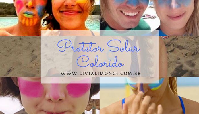 protetor-solar-colorido-blog-livia-limongi