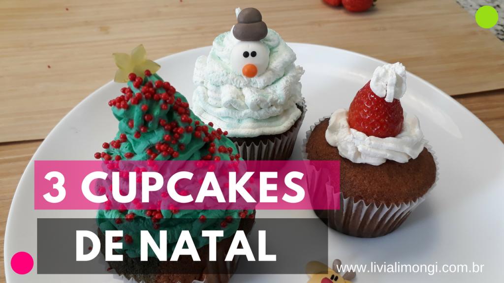 3 Cupcakes de Natal Lívia Limongi