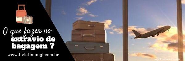 o que fazer no extravio de bagagem